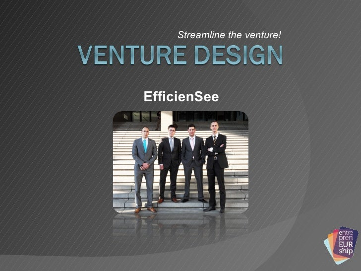 Streamline the venture! EfficienSee