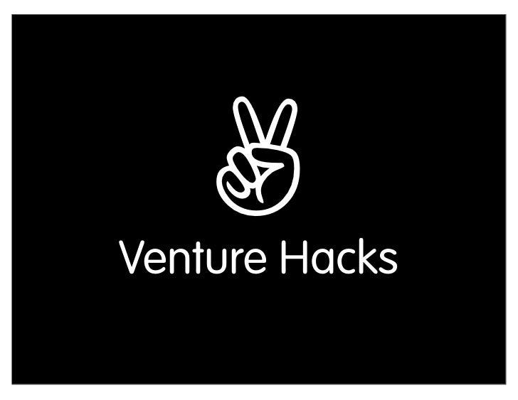 Venture Hacks for Kauffman Foundation