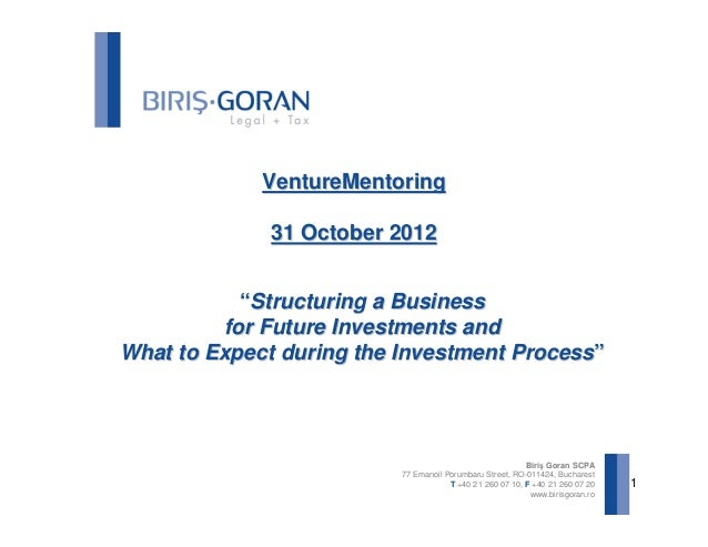 "VentureMentoring              31 October 2012           ""Structuring a Business         for Future Investments andWhat to ..."