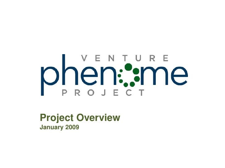 Venture Phenome Project Overview 1231999543230716 3