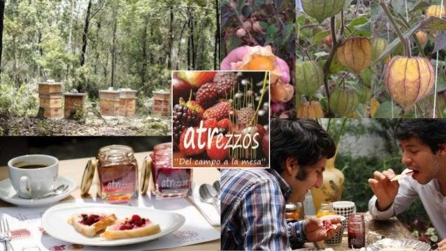 ¿Qué lo hace diferente? Texturas y sabores naturales Sabores únicos y autóctonos Productos exóticos