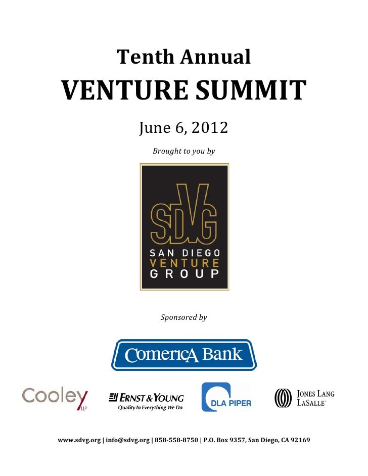 Tenth AnnualVENTURE SUMMIT                         June 6, 2012                              Brought to you by            ...