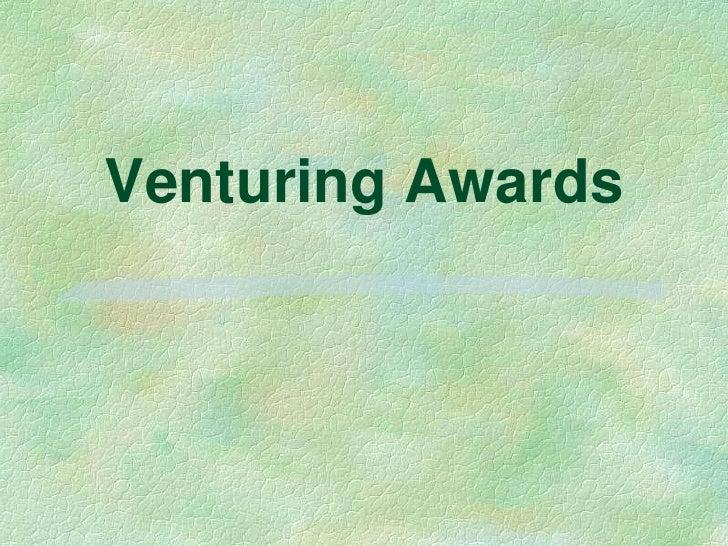 Venturing awards show