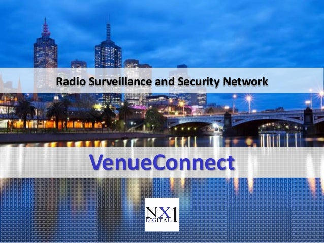 VenueConnectRadio Surveillance and Security Network