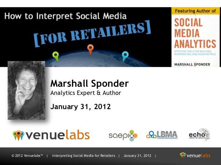 Marshall Sponder                      Analytics Expert & Author                      January 31, 2012© 2012 Venuelabs™ |  ...