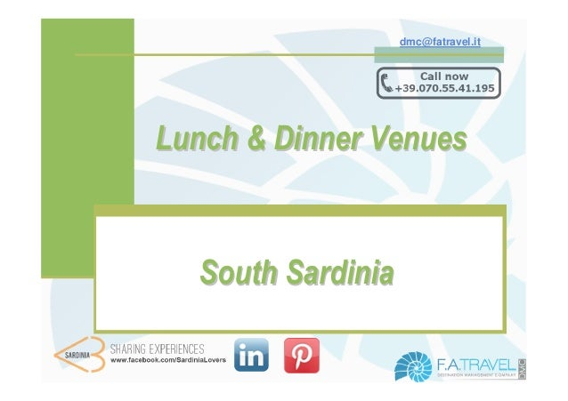 dmc@fatravel.itLunch & Dinner Venues  South Sardinia