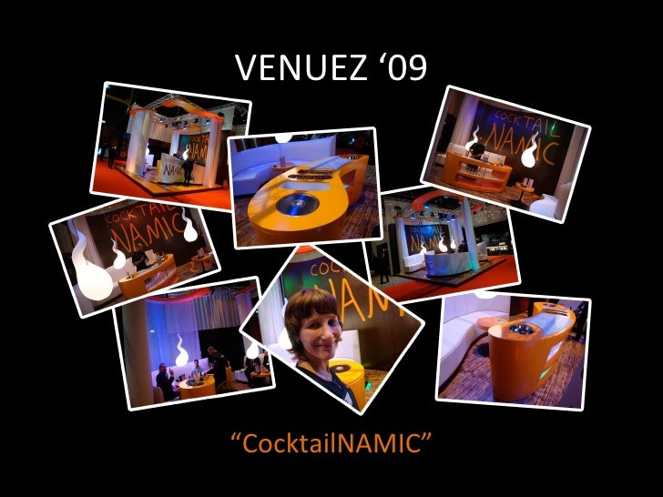 "VENUEZ '09 "" CocktailNAMIC"""