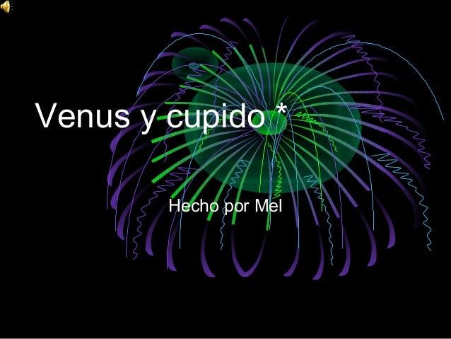Venus y cupido * Hecho por Mel
