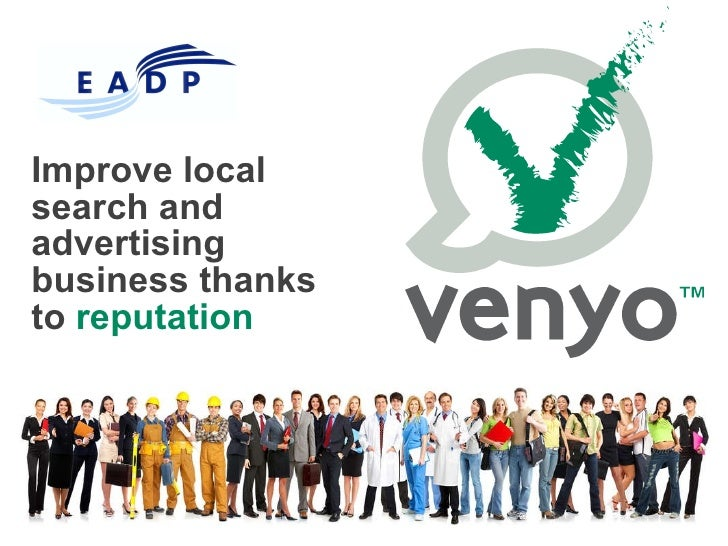 Venyo : Improve local search and advertising business thanks to reputation