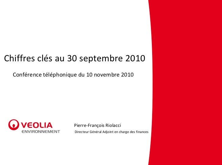 Chiffres clés au 30 septembre 2010 - Conférence téléphonique du 10 novembre 2010