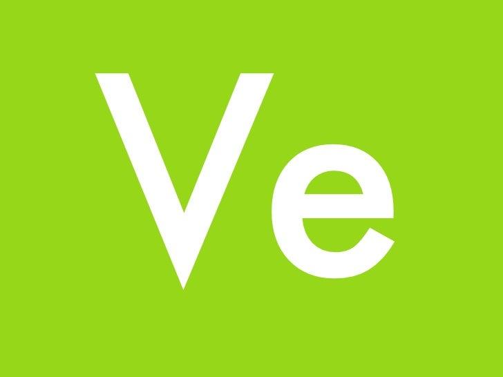 Ve, a linguistic framework.