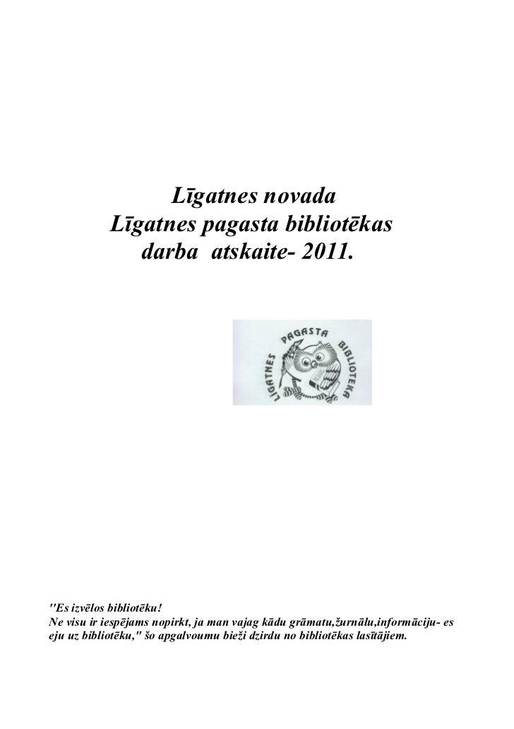 Atskats uz 2011.gadu./rakstiskā gada atskaite/