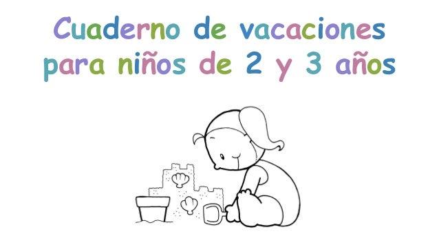 Cuaderno de vacaciones para 2 y 3 a os for Actividades pedagogicas para ninos de 2 a 3 anos