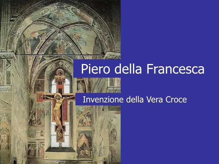 Piero della Francesca  Invenzione della Vera Croce