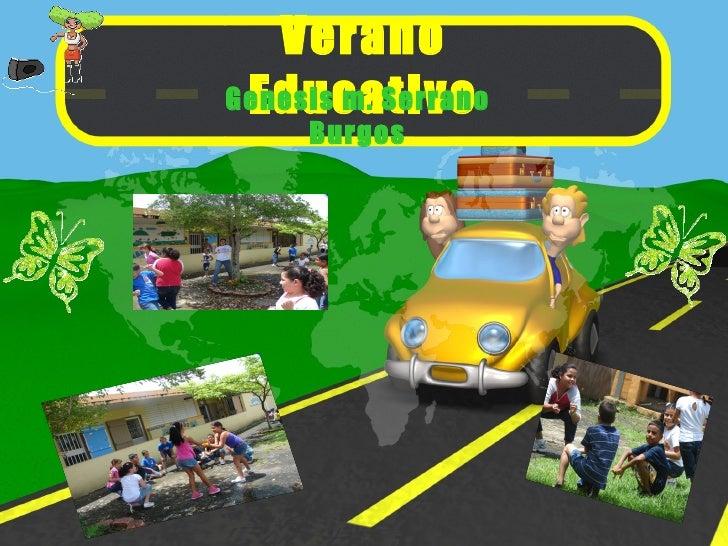 Verano Educativo Genesis m. Serrano Burgos