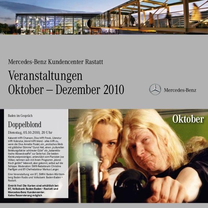 Mercedes-Benz Kundencenter RastattVeranstaltungenOktober—Dezember 2010Baden im GesprächDoppelblond                      ...