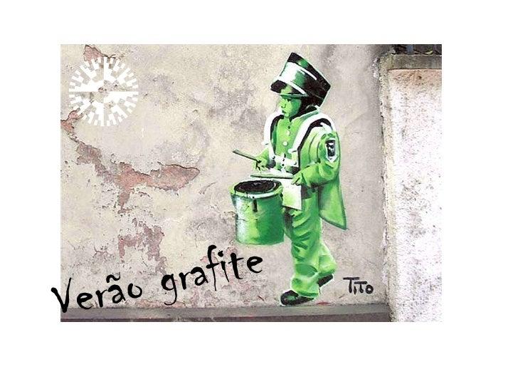 Verao grafite ietv
