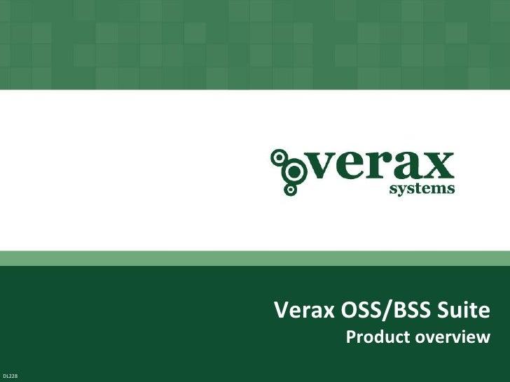 Verax Oss/Bss Suite - Product Presentation