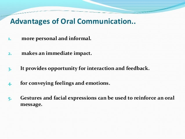 disadvantages of oral communocation Essays - largest database of quality sample essays and research papers on disadvantages of oral communocation.