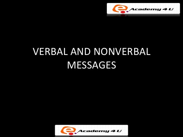 Verbal and nonverbal messages