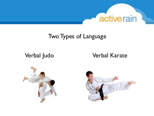 verbal judo Thank you for the opportunity to be a student in the verbal judo class the training was inspirational and direct it provided new tools for me to use in the day to day communication challenges of a hotel sales person.