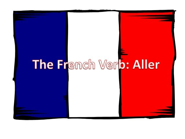 The Verb 'Aller'