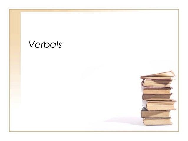 Verbals (infinitives, participles, gerunds)
