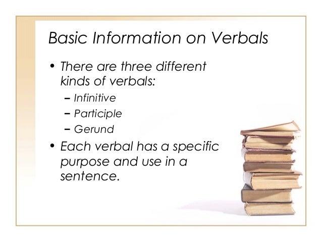 Verbals Infinitives Participles Gerunds
