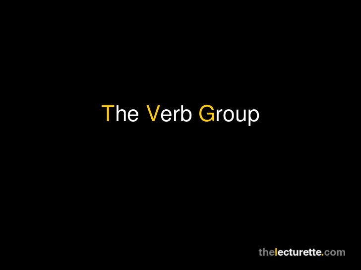 The Verb Group