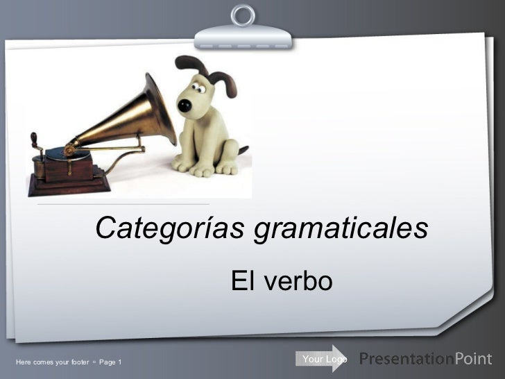 Categorías gramaticales El verbo