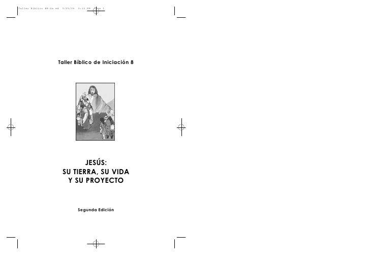 Taller Bíblico #8-2a ed   5/25/06   5:12 PM   Page 1                      Taller Bíblico de Iniciación 8                  ...