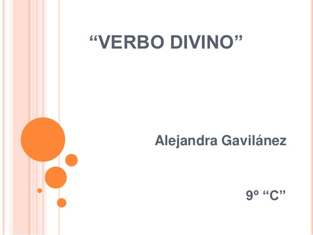 """""""VERBO DIVINO""""     Alejandra Gavilánez                  9º """"C"""""""