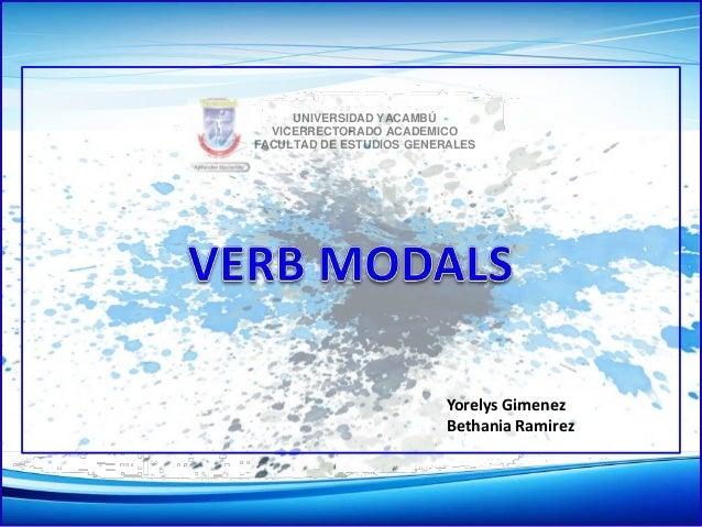 UNIVERSIDAD YACAMBÚ VICERRECTORADO ACADEMICO FACULTAD DE ESTUDIOS GENERALES Yorelys Gimenez Bethania Ramirez