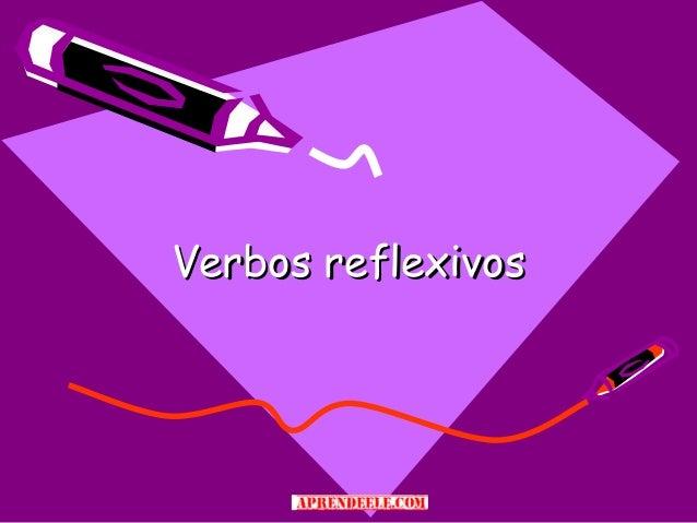 Verbos reflexivos1