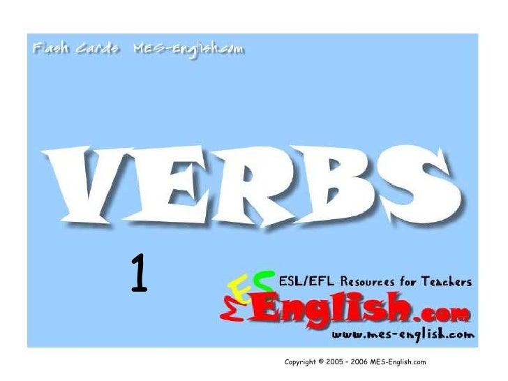 1<br />Copyright © 2005 – 2006 MES-English.com<br />
