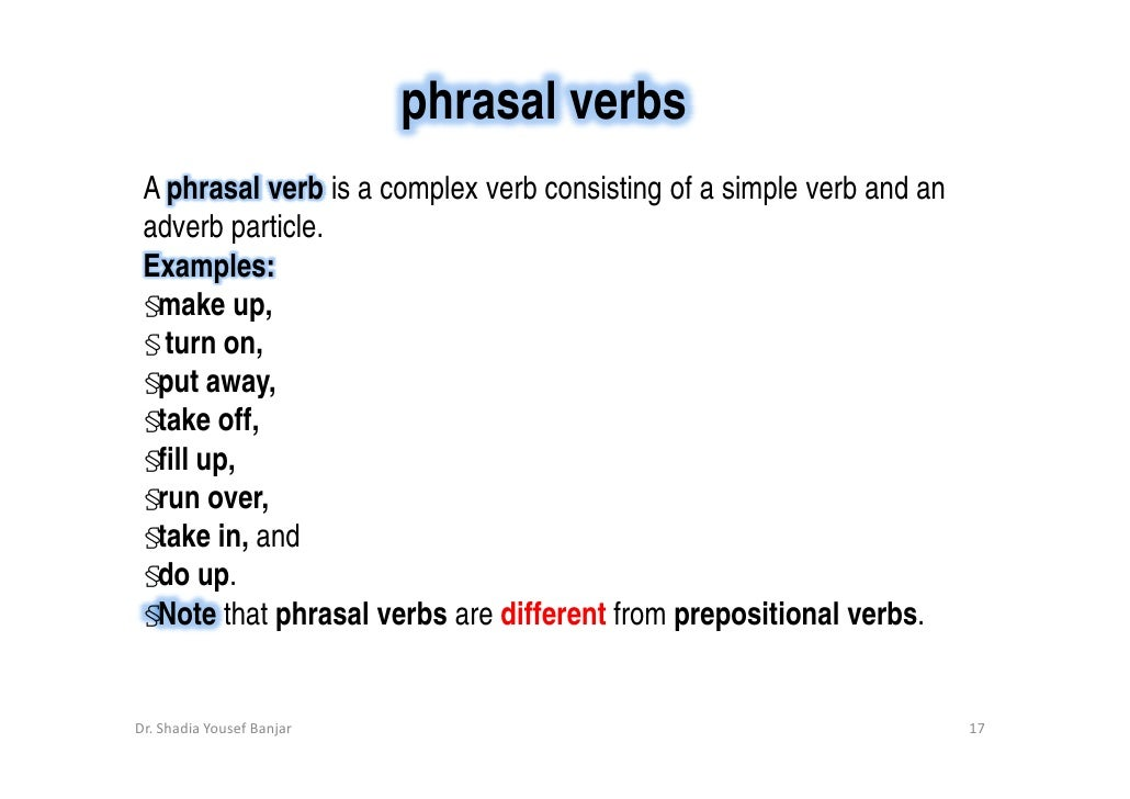 Verbs And Verb Phrases By Dr Shadia Yousef Banjar