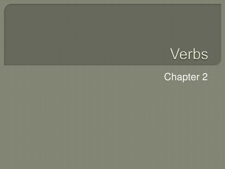 Verbs Chapter 2