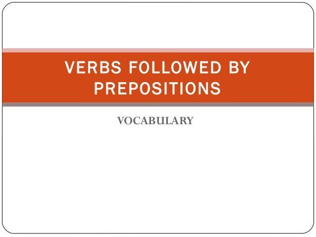 VERBS FOLLOWED BY PREPOSITIONS 1