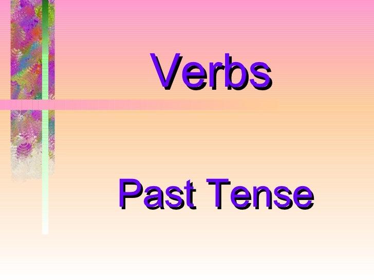 VerbsPast Tense