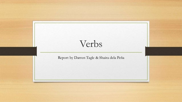 All About Verbs (Brief Summary)