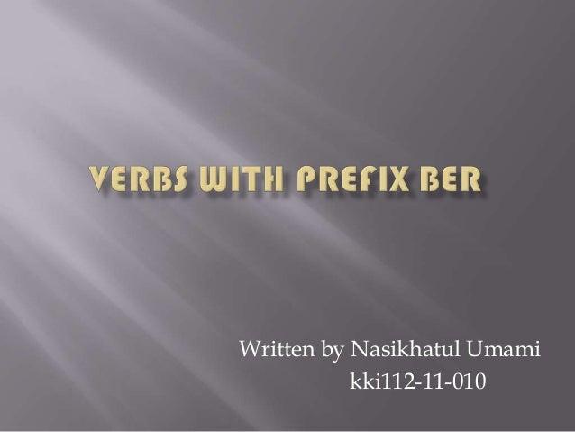 Written by Nasikhatul Umami           kki112-11-010