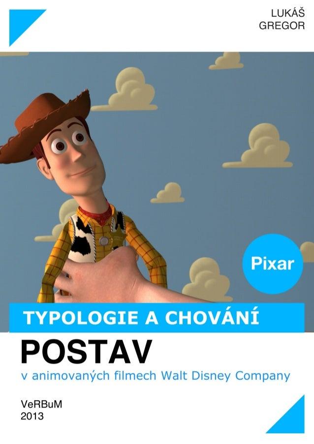 Lukáš Gregor: Typologie a chování postav v animovaných filmech Walt Disney Company II.