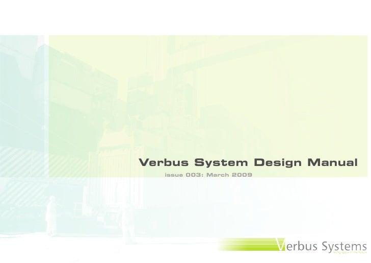 Verbus System Design Manual    issue 003: March 2009