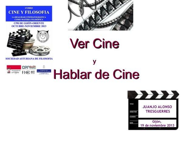 Ver cine y hablar de cine