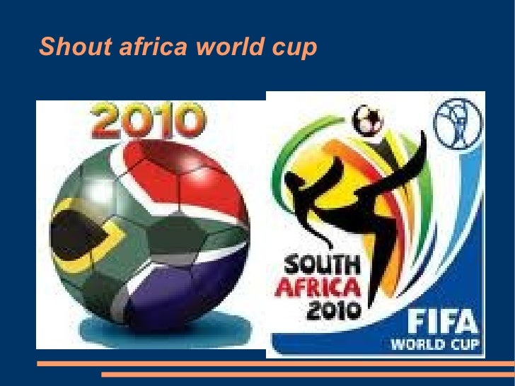 Shout africa world cup