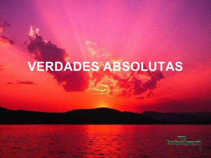 VERDADES ABSOLUTAS www. laboutiquedelpowerpoint. com
