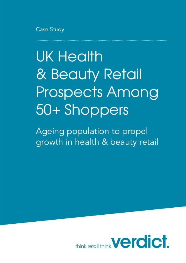 UK Health and Beauty Retail Prospects Among 50+ Shoppers