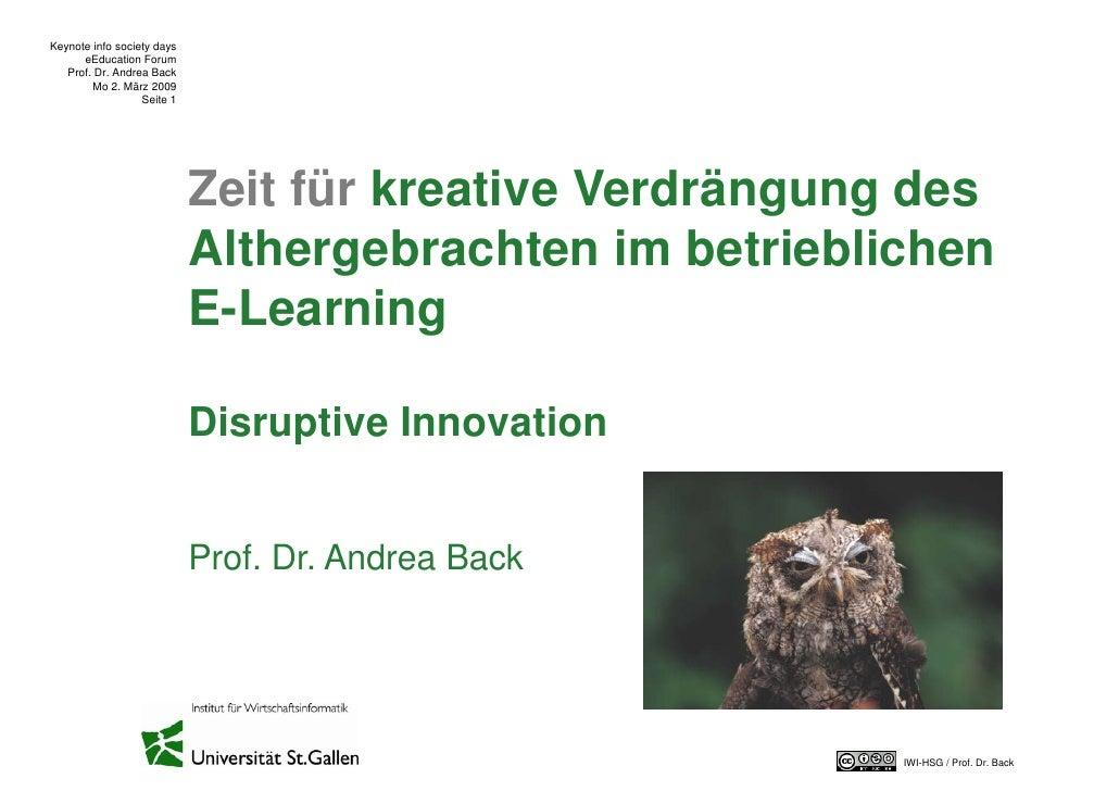Keynote info society days       eEducation Forum    Prof. Dr. Andrea Back         Mo 2. März 2009                   Seite ...
