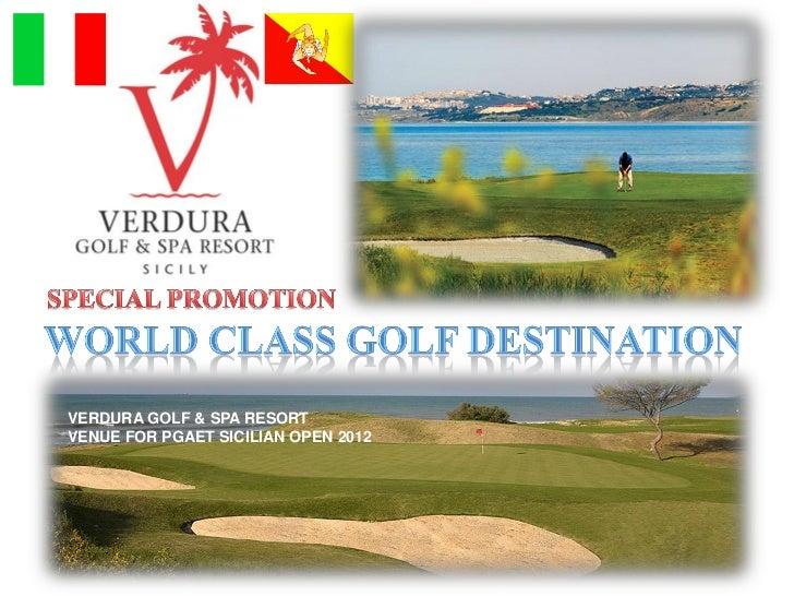 VERDURA GOLF & SPA RESORTVENUE FOR PGAET SICILIAN OPEN 2012