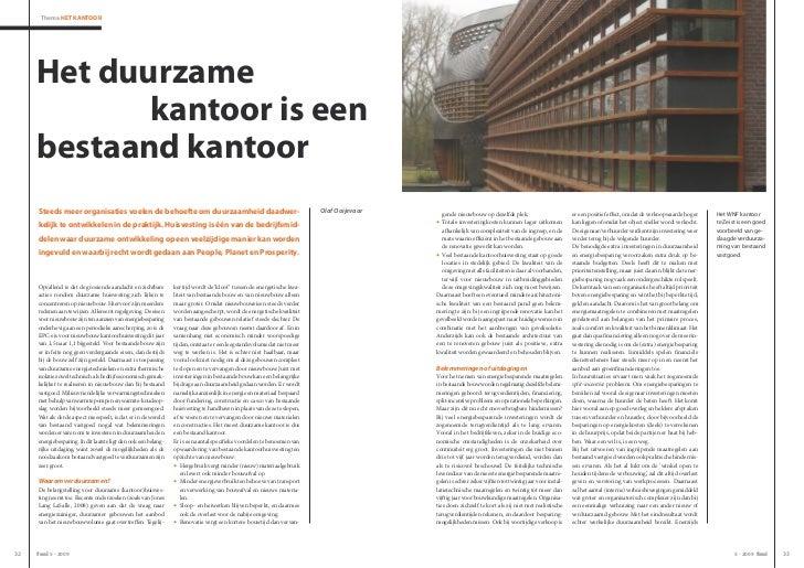 Thema HeT KanToor     Het duurzame            kantoor is een     bestaand kantoor     Steeds meer organisaties voelen de b...